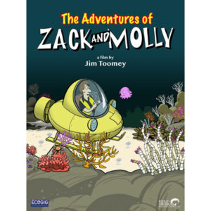 The Adventures of Zack and Molly (CEFF 4 Kids Event) @ FOSS Theater