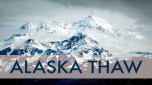 Alaska Thaw @ FOSS Theater